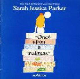 【中古】 【輸入盤】Once Upon A Mattress: (1997 Broadway Revival Cast) /SarahJessicaParker 【中古】afb