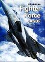 【中古】 Fighter Force JASDF 航空自衛隊写真集 /徳永克彦(その他),藤田勝啓(その他) 【中古】afb