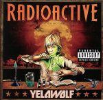 【中古】 【輸入盤】Radioactive /YelaWolf 【中古】afb