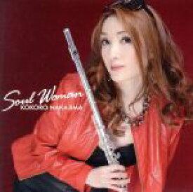 【中古】 Soul Woman /中島心(fl),ピーター・マドセン(p),中山英二(b) 【中古】afb