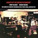 【中古】 【輸入盤】Giants Of The Organ In Concert /Jimmy McGriff, Richard Groove Holmes 【中古】afb