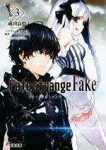 【中古】 Fate/strange Fake(3) 電撃文庫/成田良悟(著者),森井しづき(その他),TYPE−MOON(その他) 【中古】afb