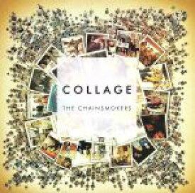 【中古】 【輸入盤】Collage(EP) /ザ・チェインスモーカーズ 【中古】afb