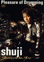 【中古】 JanneDaArc shuji 直伝 Pleasure of Drumming /shuji 【中古】afb