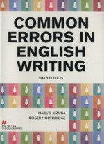【中古】 COMMON ERRORS IN ENGLISH WRITI /木塚晴夫(著者),ロジャー・ノースリッジ(著者) 【中古】afb
