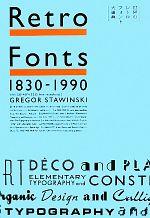 【中古】 Retro Fonts 1830‐1990 世界のレトロフォント大事典 /グレゴールシュタヴィンスキー【編著】 【中古】afb