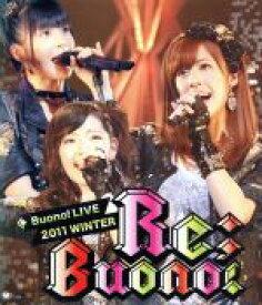 【中古】 Buono! LIVE 2011 winter Re;Buono!(Blu−ray Disc) /Buono! 【中古】afb
