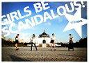【中古】 GIRLS BE SCANDALOUS! /SCANDAL【著】 【中古】afb