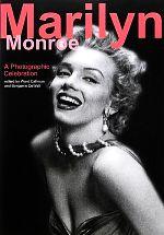 【中古】 Marilyn Monroe A Photographic Celebration /ウォードカルフーン,ベンジャミンデウォルト【編】,高野一郎【訳】 【中古】afb