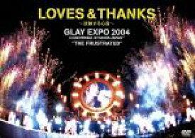 """【中古】 LOVES & THANKS〜波動する心音〜GLAY EXPO 2004 in UNIVERSAL STUDIOS JAPAN""""THE FRUSTRA 【中古】afb"""