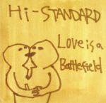 【中古】 Love is a Battlefield /Hi‐STANDARD 【中古】afb