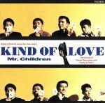 【中古】 KIND OF LOVE /Mr.Children 【中古】afb