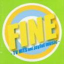【中古】 FINE−TV HITS and joyful music /(オムニバス),カイリー・ミノーグ,ホイットニー・ヒューストン,バリー・マニロウ,ベイ・...