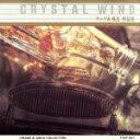 【中古】 CRYSTAL WIND チャゲ&飛鳥作品集 /CHAGE and ASKA 【中古】afb