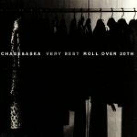 【中古】 VERY BEST ROLL OVER 20TH /CHAGE and ASKA 【中古】afb