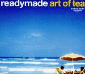 【中古】 readymade art of tea /(オムニバス) 【中古】afb