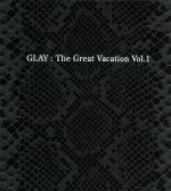 【中古】 THE GREAT VACATION VOL.1〜SUPER BEST OF GLAY〜(初回限定盤B)(3CD)(DVD付) /GLAY 【中古】afb