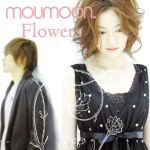 【中古】 Flowers /moumoon 【中古】afb