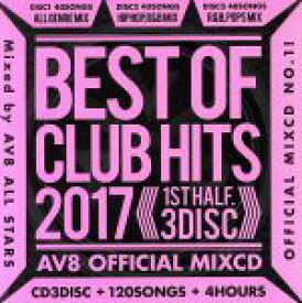 【中古】 BEST OF CLUB HITS 2017 −1st half− AV8 OFFICIAL MIXCD /AV8 Allstars 【中古】afb