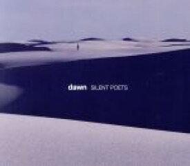 【中古】 dawn /Silent Poets 【中古】afb