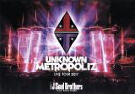 "【中古】 三代目 J Soul Brothers LIVE TOUR 2017 ""UNKNOWN METROPOLIZ"" /三代目 J Soul Brother 【中古】afb"