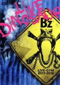"【中古】 B'z LIVE−GYM 2017−2018""LIVE DINOSAUR"" /B'z 【中古】afb"