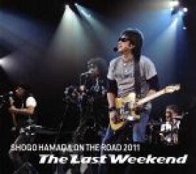 """【中古】 ON THE ROAD 2011""""The Last Weekend"""" /浜田省吾 【中古】afb"""