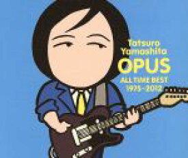 【中古】 OPUS〜ALL TIME BEST 1975−2012〜 /山下達郎 【中古】afb