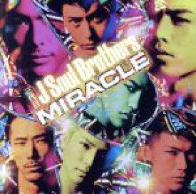 【中古】 MIRACLE(初回限定盤)(2DVD付) /三代目 J Soul Brothers 【中古】afb