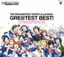 【中古】 THE IDOLM@STER 765PRO ALLSTARS+GRE@TEST BEST!−LOVE&PEACE!−(2Blu−spec CD2) /...