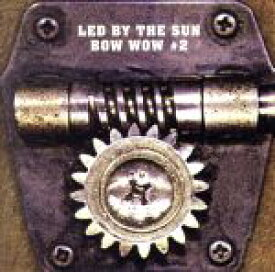 【中古】 #2〜LED BY THE SUN /BOW WOW/VOW WOW 【中古】afb