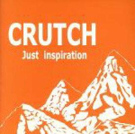 【中古】 Just inspiration /CRUTCH 【中古】afb