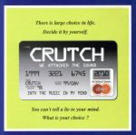 【中古】 CHOICE /CRUTCH 【中古】afb