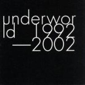 【中古】 アンダーワールド 1992−2002 /アンダーワールド 【中古】afb