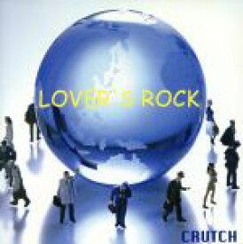 【中古】 LOVER'S ROCK /CRUTCH 【中古】afb