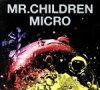 【中古】Mr.Children2001−2005<micro>(初回限定盤)(DVD付)/Mr.Children【中古】afb