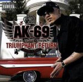 【中古】 TRIUMPHANT RETURN〜Redsta iz back〜/AK−69 【中古】afb
