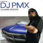 【中古】 locoHAMA CRUISING mixed by DJ PMX(DS 455) /(オムニバス) 【中古】afb
