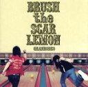 【中古】 BRUSH the SCAR LEMON /GRANRODEO 【中古】afb