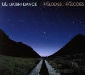 【中古】 MELODIES MELODIES /DAISHI DANCE 【中古】afb