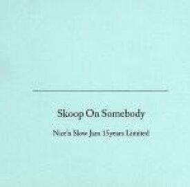 【中古】 Nice'n Slow Jam 15years limited(初回生産限定盤)(3CD)(DVD付) /Skoop On Somebody 【中古】afb