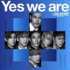 【中古】 Yes we are(DVD付) /三代目 J SOUL BROTHERS from EXILE TRIBE 【中古】afb