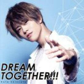【中古】 DREAM TOGETHER(TVアニメ「スタミュ」第3期オープニングテーマ)(初回限定盤)(Blu−ray Disc付) /新里宏太 【中古】afb