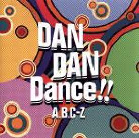 【中古】 DAN DAN Dance!!(通常盤) /A.B.C−Z 【中古】afb