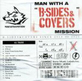 """【中古】 MAN WITH A """"B−SIDES & COVERS"""" MISSION /MAN WITH A MISSION 【中古】afb"""