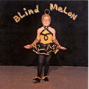 Blind Melon/ブラインド・メロン/【中古】rcd-0569