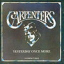 CD YESTERDAY ONCE MORE/CARPENTERS【中古】rcd-2568