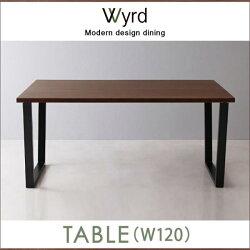 ダイニングテーブル幅120cmWyrdヴィールドテーブル木製テーブル食卓テーブルリビングダイニングテーブル食卓食事4人用4人掛けテーブルダイニング木製ダイニングテーブル食卓食卓机机つくえインテリア