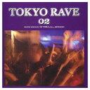 USED【送料無料】TOKYO RAVE(2) [Audio CD] オムニバス; ROCCO; 4 CLUBBERS; INDEX; DJ V.I.R.U.S.; E-CRAIG; ORIENTA…
