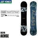 19-20 ヨネックス アクセ YONEX ACHSE メンズ スノーボード 板 スノボ 板 ジブ グラトリ イージーライドキャンバー 早…